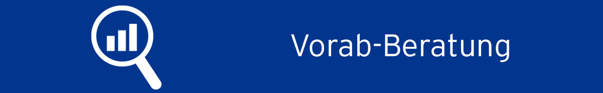 Vorab-Beratung